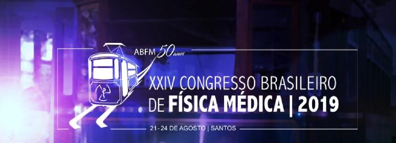 XXIV Congresso Brasileiro de Física Medica 2019
